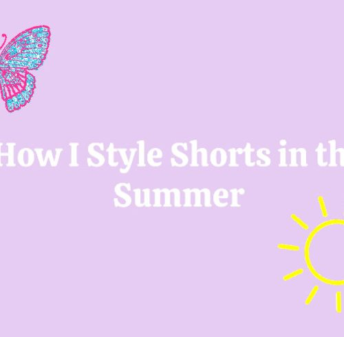 How i style shorts in the summer