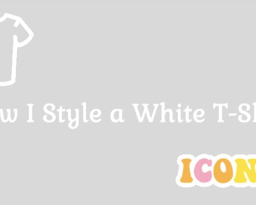 How I style a white t-shirt